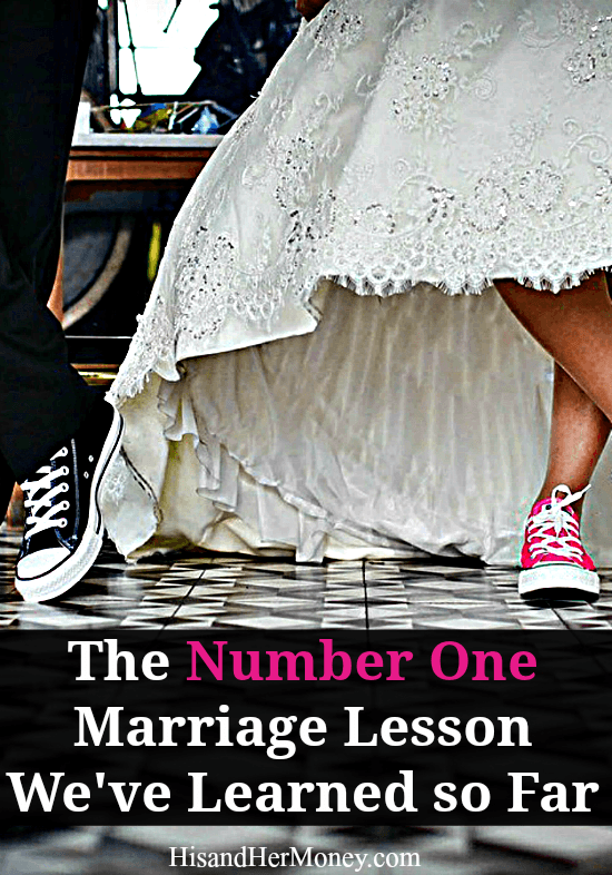 The Number One Marriage Lesson We've Learned so Far