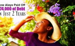 How Alaya Paid Off $74,000 of Debt In Just 2 Years