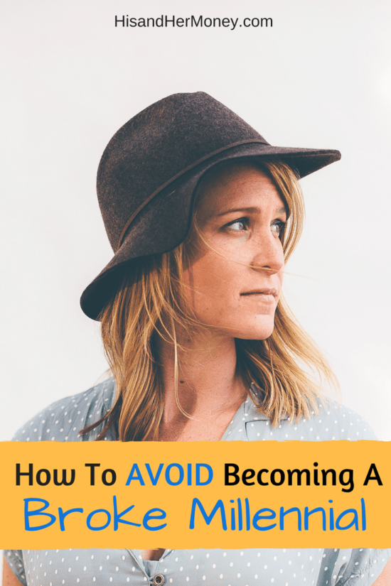 How To Avoid Becoming a Broke Millennial