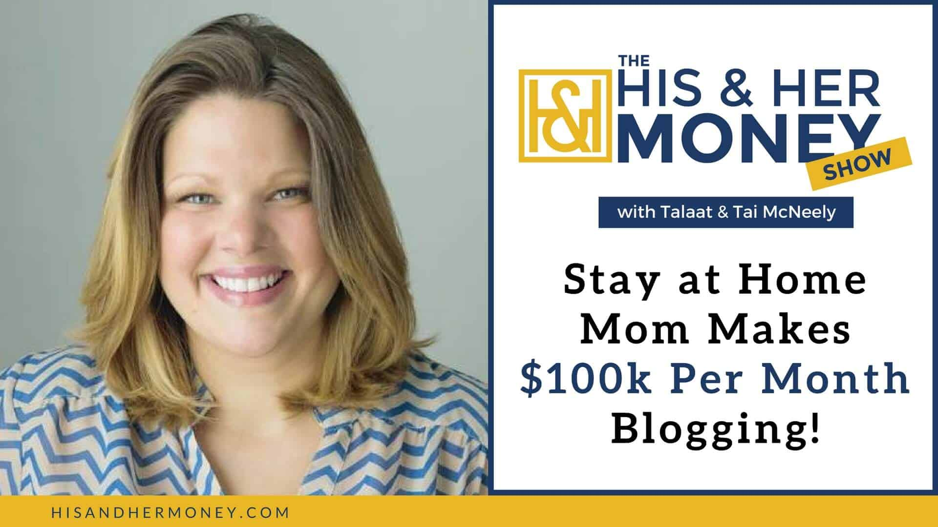 Stay at Home Mom Makes $100,000 a Month Blogging! | His