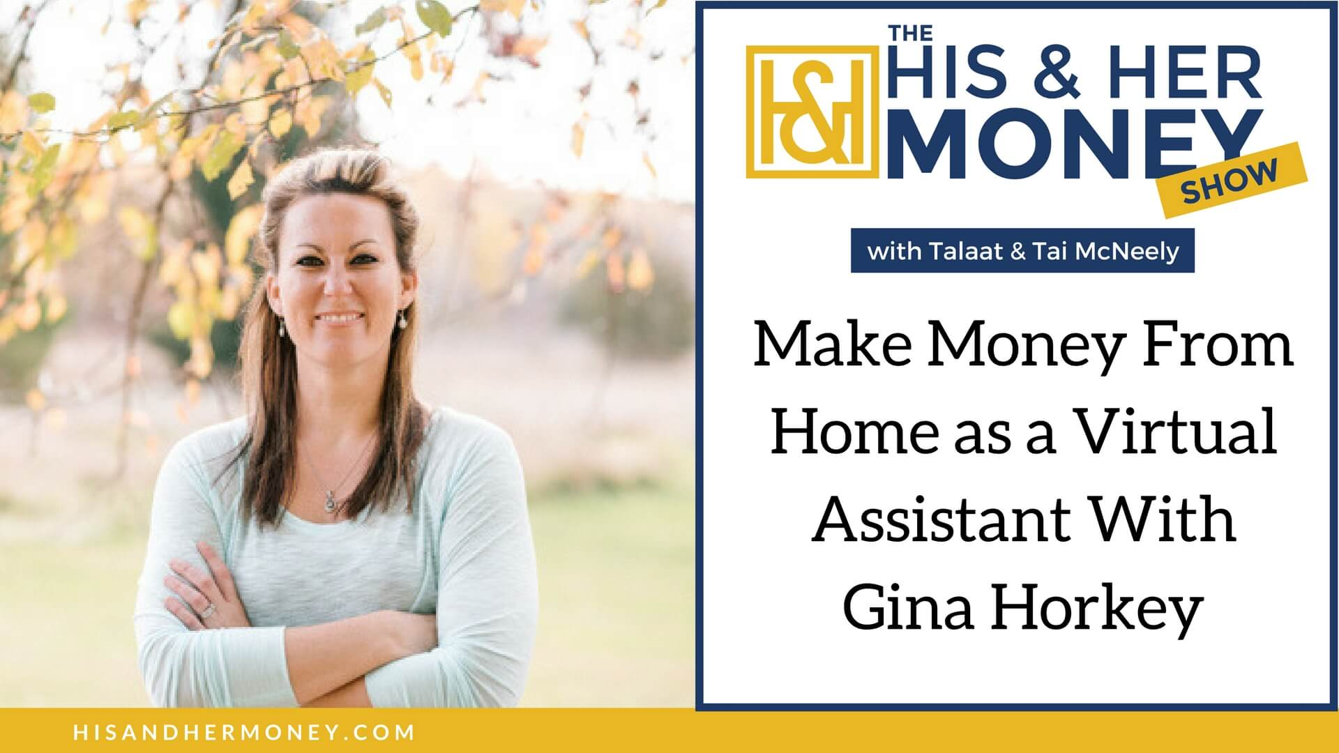 Make Money From Home as a Virtual Assistant With Gina Horkey | His ...