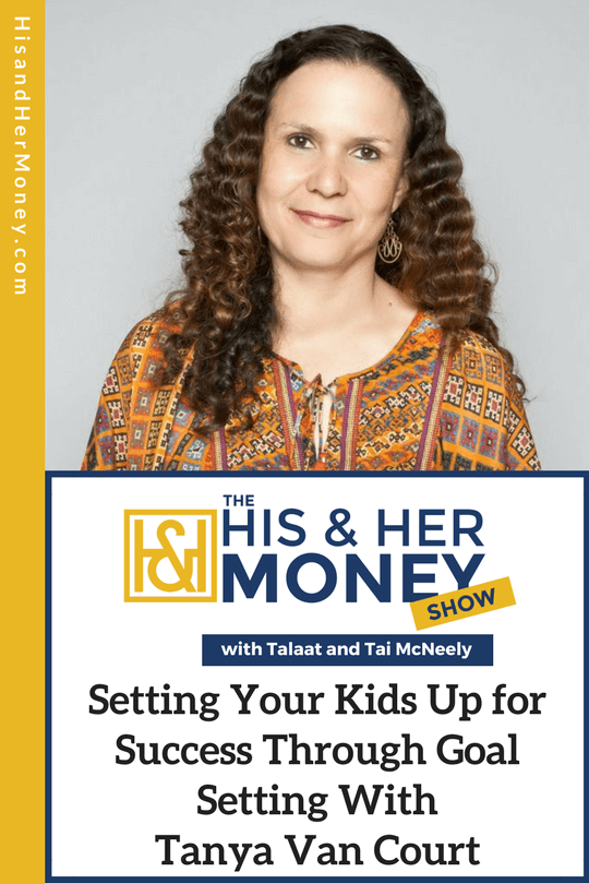 setting your kids up for success through goal setting with tanya van
